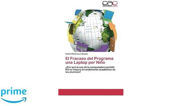 El Fracaso del Programa una Laptop por Niño: ¿Por qué el uso ...