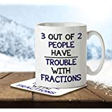 MNC_FUN_014 3 Out of 2 People Have Trouble With Fractions - Mug and Coaster by The Inky Penguin