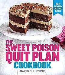 Sweet Poison Quit Plan Cookbook
