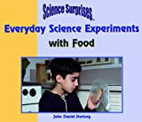 Everyday Science Experiments with Food, Daniel Hartzog, 0823954609