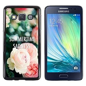 Be Good Phone Accessory // Dura Cáscara cubierta Protectora Caso Carcasa Funda de Protección para Samsung Galaxy A3 SM-A300 // summertime text sadness roses deep