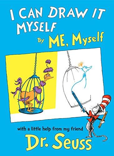 I Can Draw it Myself, By Me, Myself (Classic Seuss) (I Can Draw)