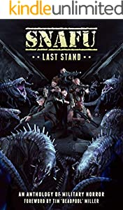 SNAFU: Last Stand: Foreword by Tim 'Deadpool' Miller