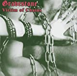 Victim of Chains by Gravestone (2005-06-14)