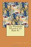 The Wonderful Wizard of Oz Book #1, L. Frank Baum, 148002810X