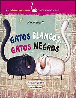 Gatos blancos, gatos negros (Spanish Edition): Anna Cerasoli, Maeva: 9788416363995: Amazon.com: Books