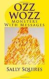 Ozz Wozz, Sally Squires, 1491284498