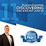 Discovering DISC and EQ Not Just IQ: The Business Essentials Series | John L Millar