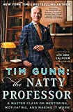 Books : Tim Gunn: The Natty Professor: A Master Class on Mentoring, Motivating, and Making It Work!