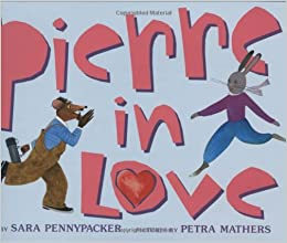 Amazonfr Pierre In Love Sara Pennypacker Petra Mathers