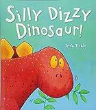 Silly Dizzy Dinosaur!