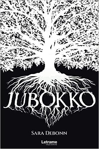Jubokko de Sara Debonn