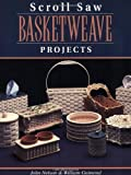 img - for Scroll Saw Basketweave Projects by John Nelson (1999-03-01) book / textbook / text book