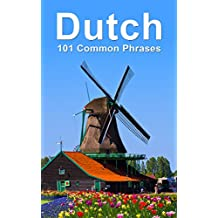 Dutch: 101 Common Phrases