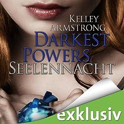 Seelennacht (Darkest Powers 2)