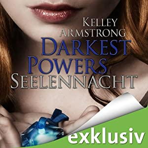 Seelennacht (Darkest Powers 2) Hörbuch