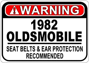 1982 82 OLDSMOBILE Seat Belt Warning Aluminum Street Sign - 10 x 14 Inches