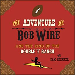 Book The Adventure of Bob Wire and the King of the Double T Ranch