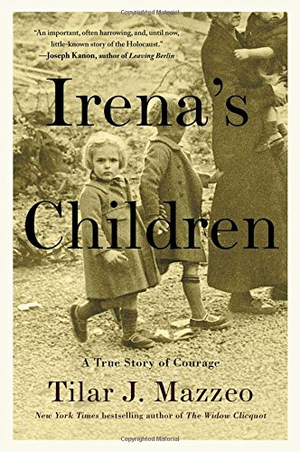 irenas-children-the-extraordinary-story-of-the-woman-who-saved-2500-children-from-the-warsaw-ghetto