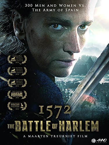 - 1572: The Battle of Harlem