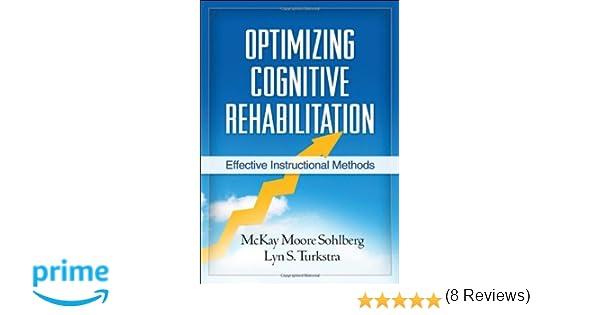 Optimizing Cognitive Rehabilitation: Effective Instructional ...