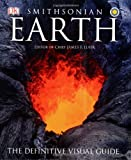 Smithsonian Earth, James F. Luhr and Dorling Kindersley Publishing Staff, 075663332X