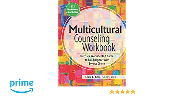 Multicultural Counseling Workbook: Exercises, Worksheets & Games ...