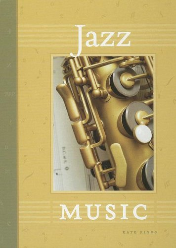 Jazz Music (The World of Music)