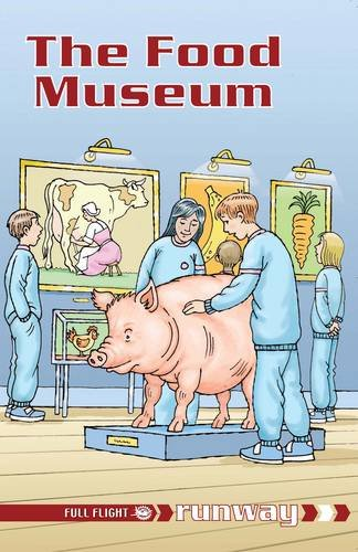 Read Online The Food Museum: Level 5 (Runway) pdf epub
