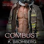 Combust | K. Bromberg