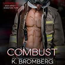 Combust Audiobook by K. Bromberg Narrated by Andi Arndt, Sebastian York