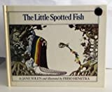 img - for The Little Spotted Fish book / textbook / text book