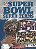 NFL: Super Bowl Super Teams