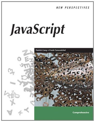 New Perspectives on JavaScript (New Perspectives Series) by Patrick Carey (2005-09-14)