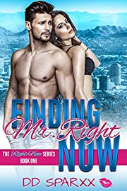 Finding Mr. Right Now (The Right Now Series Book 1)