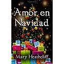 Amor en Navidad (Spanish Edition)