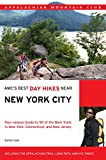 AMC s Best Day Hikes Near New York City: Four-Season Guide To 50 Of The Best Trails In New York, Connecticut, And New Jersey