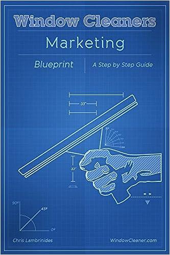 Window cleaners marketing blueprint chris lambrinides window cleaners marketing blueprint chris lambrinides 9781684187188 amazon books malvernweather Images