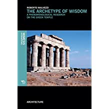 The Archetype of Wisdom: A Phenomenological Research on the Greek Temple