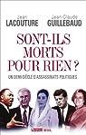 Sont-ils morts pour rien ? Un demi-siècle d'assassinats politiques par Guillebaud
