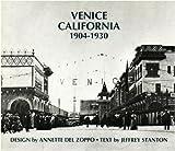 Front cover for the book Venice California 1904-1930 by Annette Del Zoppo