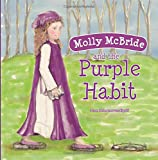 Molly McBride and the Purple Habit (Volume 1)