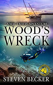 Wood's Wreck: Action and Adventure in the Florida Keys (Mac Travis Adventures Boo