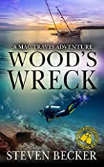 Wood's Wreck: Action and Adventure in the Florida Keys (Mac Travis Adventures Book 3)