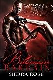 The Billionaire Bargain (Paige & Luke) (Untamable Billionaire Series Book 1)