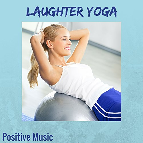 Musci for Laughter Yoga Exercises