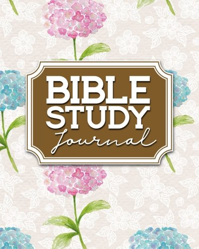Read Online Bible Study Journal: Bible Journal Book, Bible Study Gifts For Kids, Bible Note Taking Journal, Bible Verse Journal For Men, Hydrangea Flower Cover (Volume 41) ebook