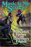 Music to My Sorrow, Mercedes Lackey and Rosemary Edghill, 1416509178