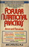 Popular Nutritional Practices, Jack Z. Yetic, 0440200466