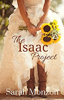 The Isaac Project (A Contemporary Christian Novel) by [Monzon, Sarah]